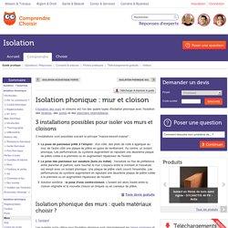 Isolation phonique murs et cloisons : conseils