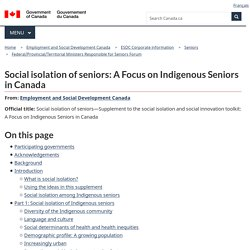Social isolation of seniors: A Focus on Indigenous Seniors in Canada