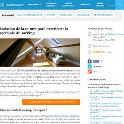 Isolation de la toiture : la méthode du sarking