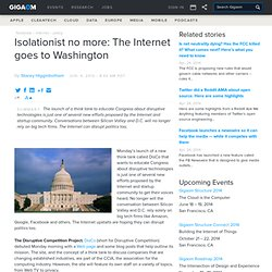 Isolationist no more: The Internet goes to Washington