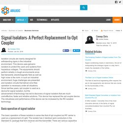 Signal Isolators- A Perfect Replacement to Opt Coupler