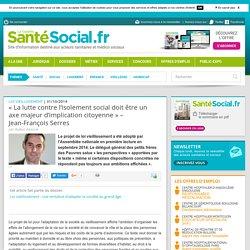 « La lutte contre l'isolement social doit être un axe majeur d'implication citoyenne » - Jean-François Serres