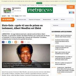 Etats-Unis : après 43 ans de prison en isolement, Albert Woodfox est libéré