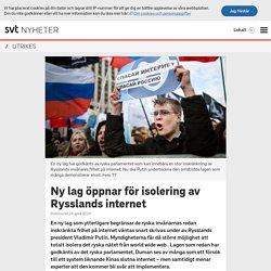 Ny lag öppnar för isolering av Rysslands internet