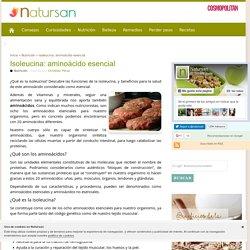 Isoleucina, aminoácido esencial: funciones y beneficios