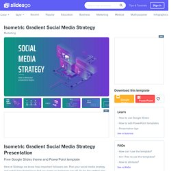 Isometric Gradient Social Media Strategy Google Slides and PowerPoint Template
