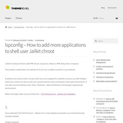 Ispconfig - How to add more applications to shell user Jailkit chroot
