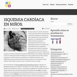 Summify - ISQUEMIA CARDÍACA EN NIÑOS. « CON ESTETOSCOPIO