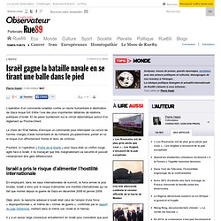 Israël gagne la bataille navale en se tirant une balle dans le p