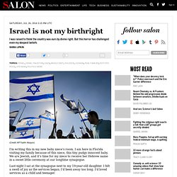 Israel is not my birthright