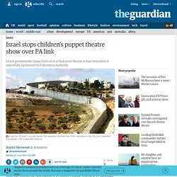 Israel stops children's puppet theatre show over PA link