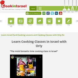 Learn Cooking Classes in Israel with Orly