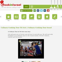 Best Culinary Cooking Tour Israel