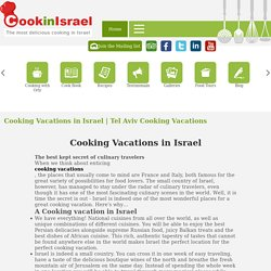 Best Cooking Vacations in Israel