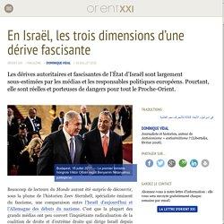 En Israël, les trois dimensions d'une dérive fascisante