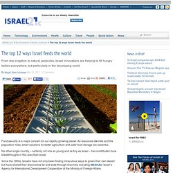 The top 12 ways Israel feeds the world