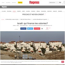 Israël: qui finance les colonies?