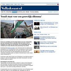 'Israël staat voor een gruwelijk dilemma' - opinie