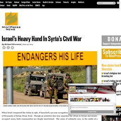 Israel's Heavy Hand In Syria's Civil War