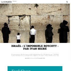 Israël: l'impossible boycott
