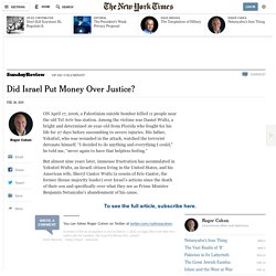 Did Israel Put Money Over Justice?