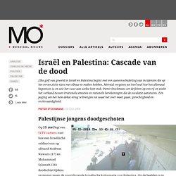 Israël en Palestina: Cascade van de dood