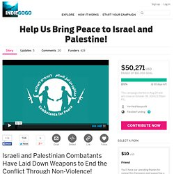 Help Us Bring Peace to Israel and Palestine!