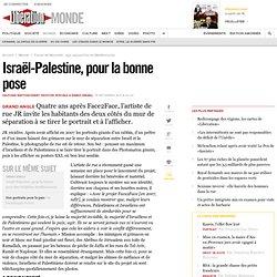 Israël-Palestine Pour la bonne pose