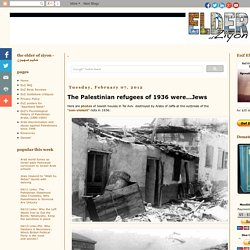 The Palestinian refugees of 1936 were...Jews
