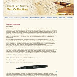 Israel Ben-Sinai's Pen Collection - Pen Brands