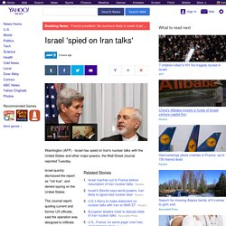 Israel 'spied on Iran talks'