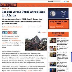 Israeli Arms Fuel Atrocities in Africa