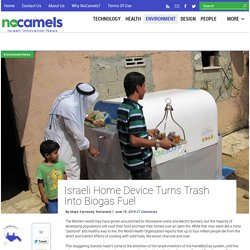Israeli Company Turns Trash Into Biogas