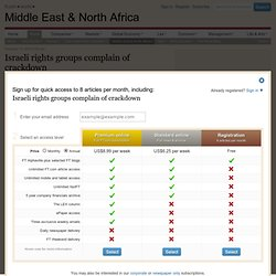 Middle East & North Africa - Israeli rights groups complain of crackdown
