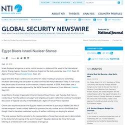 Egypt Blasts Israeli Nuclear Stance