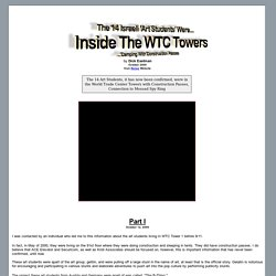The 14 Israeli 'Art Students' Were Inside The WTC Towers Camping With Construction Passes