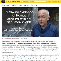Five Israeli Talking Points on Gaza - Debunked