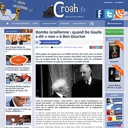Bombe israélienne : quand De Gaulle a dit «non» à Ben Gourion
