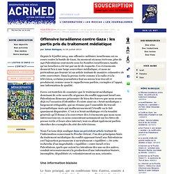 Offensive israélienne contre Gaza : les partis pris du traitement médiatique