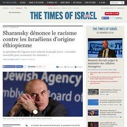Sharansky dénonce le racisme contre les Israéliens d'origine éthiopienne