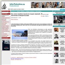 Des avions israéliens bourrés de moyens répressifs sont arrivés à l'aéroport du Caire <script> identifiant_article = 10102