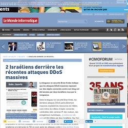2 Israéliens derrière les récentes attaques DDoS massives