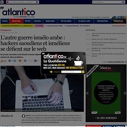 L'autre guerre israélo arabe : hackers israéliens et saoudiens