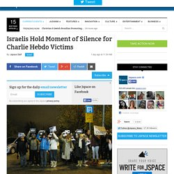 Israelis Hold Moment of Silence for Charlie Hebdo Victims