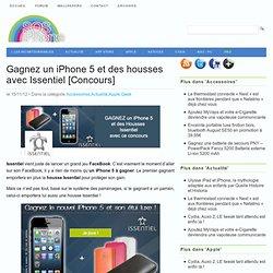 Gagnez un iPhone 5, une tablette 32 Go et des housses avec Issentiel [Concours