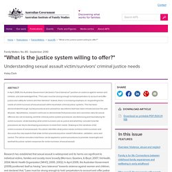 "Issue 85 - ""What is the justice system willing to offer?"""