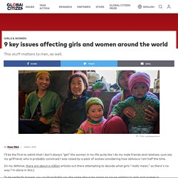 9 key issues affecting girls and women around the world