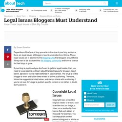 Legal Issues Bloggers Must Understand
