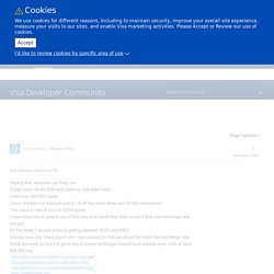 atm and visa card issues - Visa Developer Community