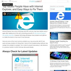 Top Issues People Have with Internet Explorer, and Easy Ways to Fix Them